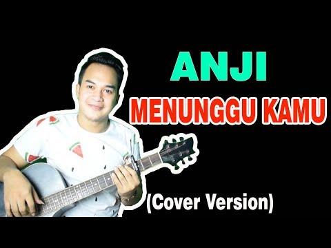 Anji Menunggu Kamu Ost Jelita Sejuba Cover Version