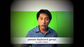 tips praktis pemain keyboard gereja -by pastor witanto.mov
