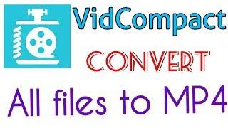 Vidcompact pro apk | Vidcompact video converter | How to convert video on mobile?