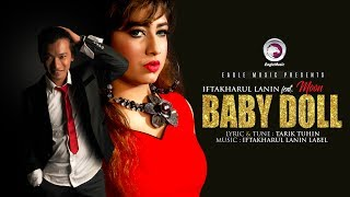 Baby Doll | Iftakharul Lanin ft. Moon | Dance Song of 2017