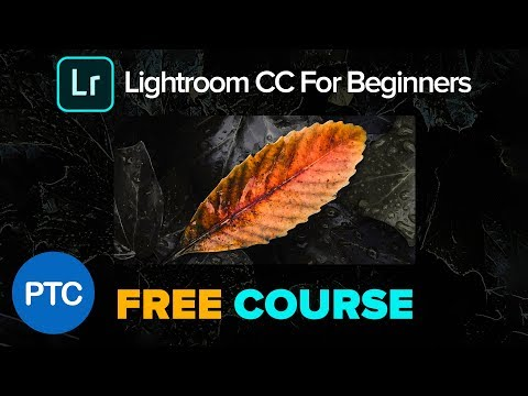 Xxx Mp4 Lightroom CC For Beginners Full FREE Training Course Lightroom CC 2018 Tutorials 3gp Sex