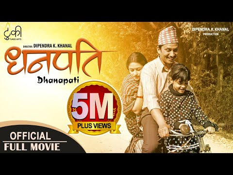 DHANAPATI | New Nepali Full Movie 20182075 | Khagendra Lamichhane, Surakshya Panta