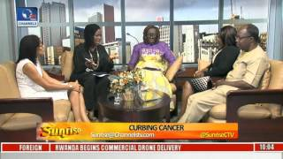 Sunrise: Medical Experts Give Tips On Detecting, Curbing Cancer Due To Alarming Rise Pt 1