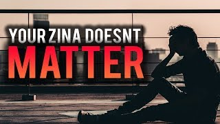 YOUR ZINA DOESN