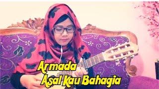 ASAL KAU BAHAGIA - ARMADA (Cover Gitar Cord & Lyric) Maryaisma