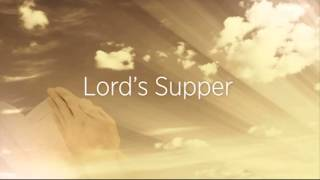 MAUNDY THURSDAY: The Lord's Supper