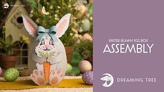 SVG File - Easter Bunny Egg Box - Assembly Tutorial