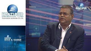 Sanjeev Kumar Kandel interview in Rise & Shine on Kantipur Television