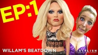 WILLAM'S BEATDOWN: EPISODE 1