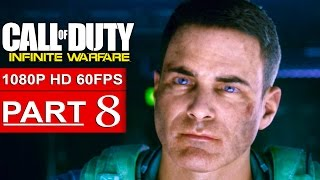 CALL OF DUTY INFINITE WARFARE Gameplay Walkthrough Part 8 CAMPAIGN [1080p HD 60FPS] - No Commentary