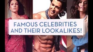 Famous Celebrities and their lookalikes!