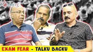Exam Fear | Exam Phobia and Test Anxiety | Talku Backu | Bosskey TV | Funny Tamil Debate Series