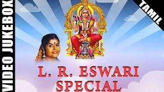 L.R. Eswari Amman Songs | Best Tamil Devotional Songs | Video Jukebox