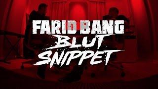Farid Bang ► B L U T ◄ [ official Snippet ]