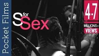 S for Sex - Social Awareness Short Film