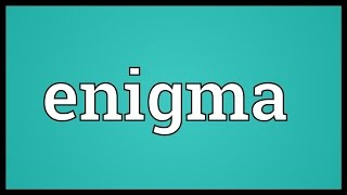dictionary definition enigma video  enigma meaning