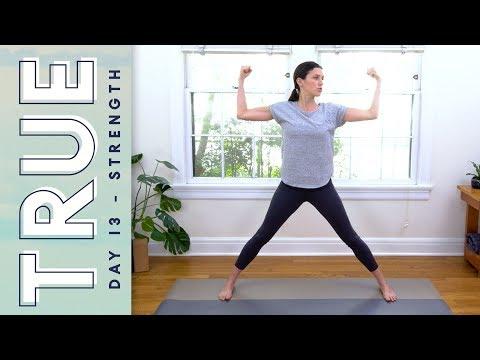 TRUE - Day 13 - Strength & Harmony      Yoga With Adriene