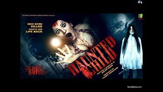 HAUNTED CHILD EXCLUSIVE HINDI MOVIE  TRAILER