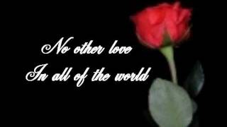 NO OTHER LOVE BY BARRY MANILOW.