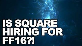 Final Fantasy 16...!? Job Listing For