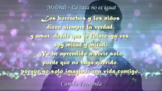La casa no es igual - Melendi (con letra - canción original - HD)