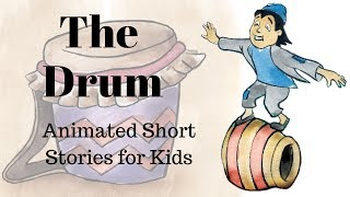 The Drum: A Folktale From India (Animated Stories for Kids)