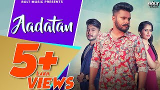 Aadatan | Inder ( Full Song ) | New Punjabi Song 2018 | Bolt Music