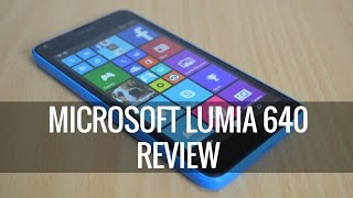 Microsoft Lumia 640 Review   Techniqued