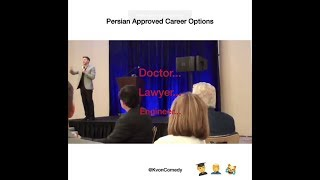 Persian Approved Career Options! (comedian K-von)