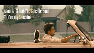 aram mp3 feat the sunside band - you39;re my sunshine