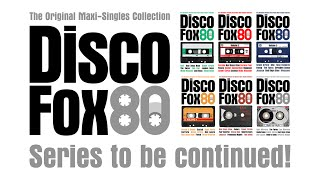 DiscoFox80 Series | The Original Maxi-Singles Collection