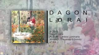 Dagon Lorai - Elevando il Gomito