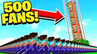 500 FANS vs WORLD'S TALLEST & SAFEST MINECRAFT HOUSE!