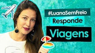 🛫VIAGENS - Luana Responde #26