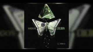 Migos - Cocoon (Lyrics) [No Label 3]