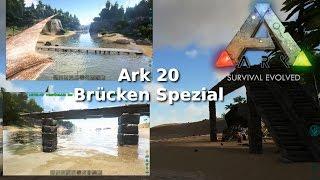 Ark Survival Evolved 20 - Howto Spezial: Brücken bauen - Singleplayer deutsch/german
