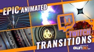 Twitch Stream Scene Transitions - ANIMATED | Direct Download | own3d.tv