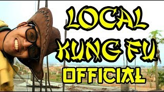 Local Kung Fu 1 - Official