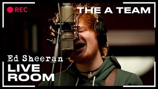 Ed Sheeran  The A Team Captured In The Live Room