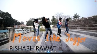 Rishabh Rawat Choreography | Moves like Jagger by Maroon 5 | @RishabhDcloud @maroon5