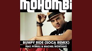 Bumpy Ride (Soca Remix)