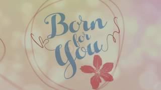Born For You Lyrics - David Pomeranz