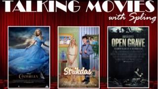 Cinderella, Strikdas and Open Grave - Movie Reviews