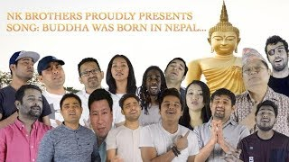 Buddha was born in Nepal|| New nepali song|| Compose NK Brothers||Video by Brothers Production