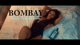 SNIPE x TONINO x AMONT - ►BOMBAY◄  [Official HD Video] prod. by RJacksProdz
