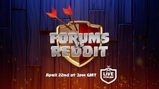 Clash of Clans - Forums vs Reddit Livestream!