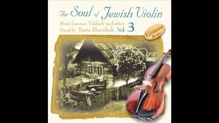 Play Me A Song In Yiddish  - The Soul of the Jewish Violin Vol.3 - Jewish music
