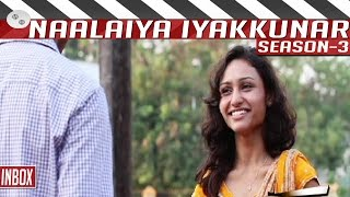 Inbox   Tamil Short Film by Ashwin   Naalaiya Iyakkunar 3