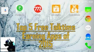 2015 Best Free TalkTime Earning Apps | Top 4 Apps | Android and Apple both