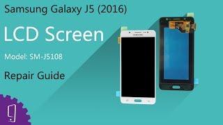 Samsung Galaxy J5 (2016) LCD Screen repair guide